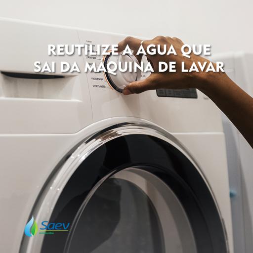 Reutilize a água que sai da máquina de lavar para fins não potáveis